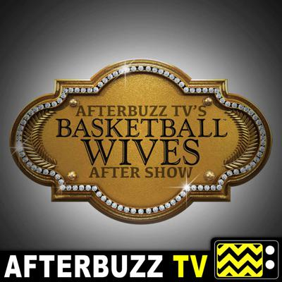 Join us for the Basketball Wives After Show Podcast, where Afterbuzz TV hosts break down every single episode of your favorite show!