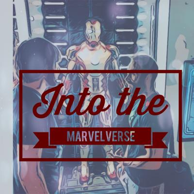 Welcome Into the Marvelverse. The podcast where we analyze each and every moment of the MCU, one chapter at a time.