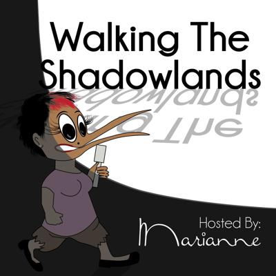Walking the Shadowlands