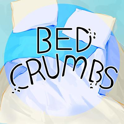 Bed Crumbs Podcast