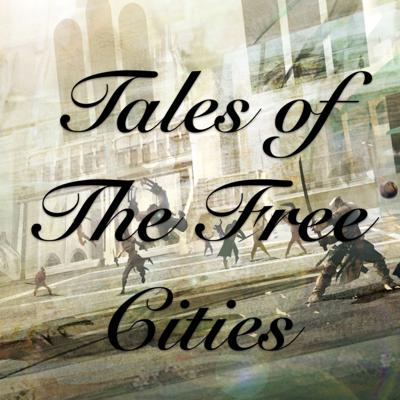 Tales of the Free Cities