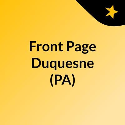 Front Page Duquesne (PA)