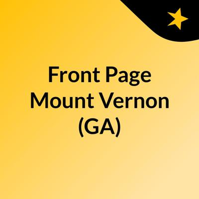Front Page Mount Vernon (GA)