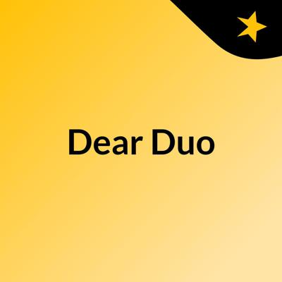 Cover art for Dear duo: episode 1