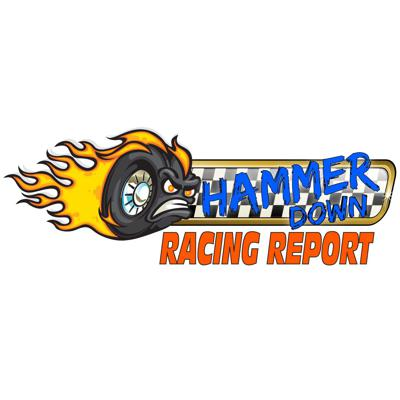 Hammer Down Racing Report