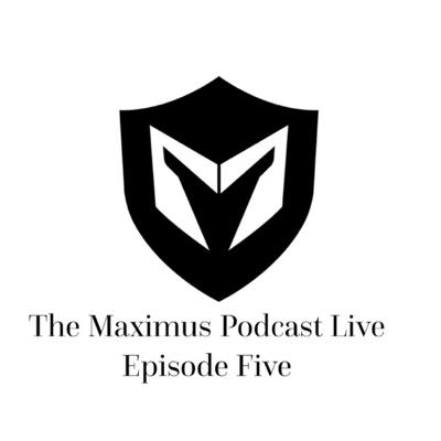 Cover art for The Maximus Podcast LIVE 5