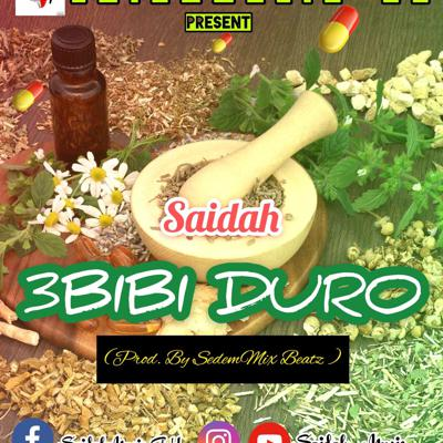"Ghanaian singer Saidah is in once more with another smashing hit jam. He title it as ""3bibi Duro"" BLACK MAN HERB. This tune was produced by SedemMixBeatz GH. Have a listen below, download and kindly share."