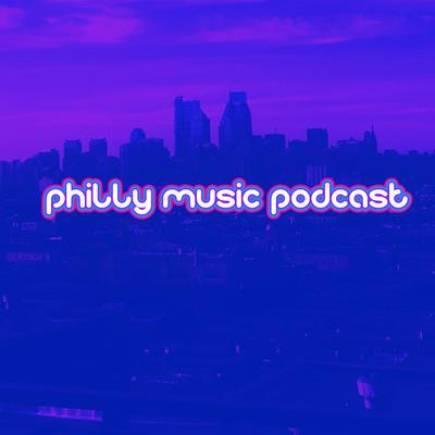 Philly Music Podcast