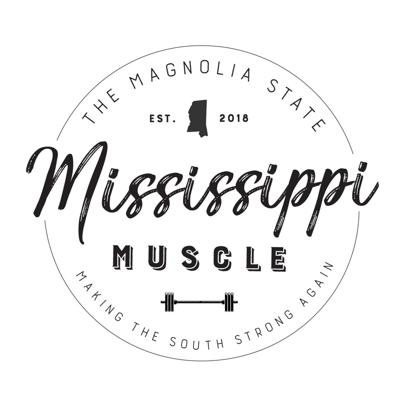 Mississippi Muscle Podcast