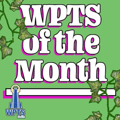 WPTS's Of The Month