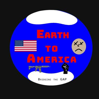 Earth To America - Bridging The Gap