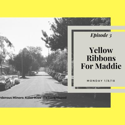 Cover art for 3: Yellow Ribbons for Maddie (Josh Phillips)