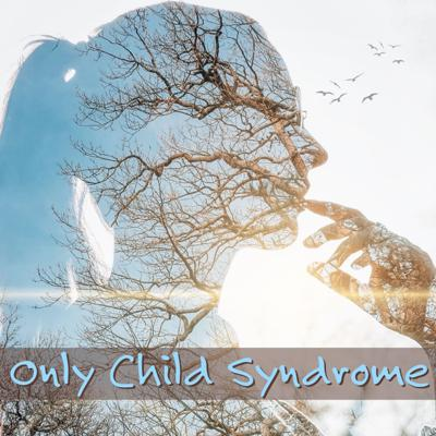Cover art for Episode 2 - Only Child Syndrome