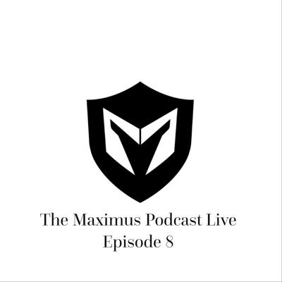 Cover art for The Maximus Podcast LIVE 8