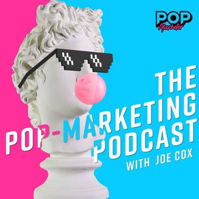 The Pop-Marketing Podcast