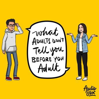 What Adults Don't Tell You Before You Adult
