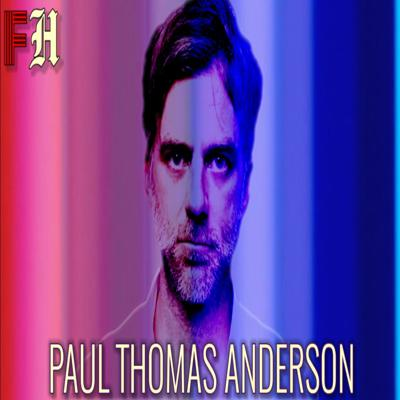 Cover art for Film Hooligans: Paul Thomas Anderson