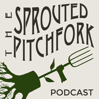 The Sprouted Pitchfork is a weekly podcast that takes a multi-pronged look at growing and cultivating revolutionary ideas. Hosted by Dustin Ogdin in Nashville, TN, the podcast takes a special interest in food, agriculture, farming, sustainability, and permaculture projects.