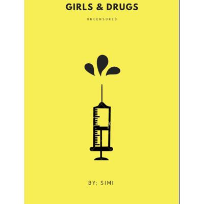 GIRLS AND DRUGS