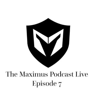 Cover art for The Maximus Podcast LIVE 7