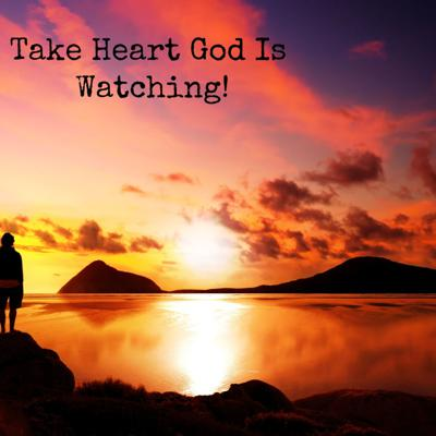 Cover art for Take Heart God Is Watching