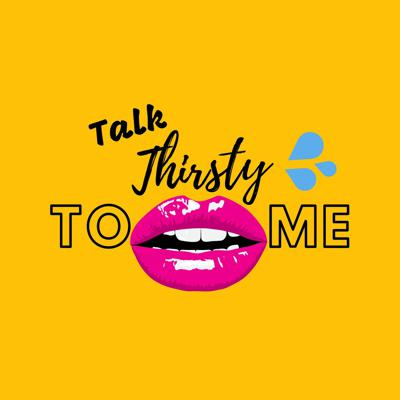 A podcast filled with juicy single and relationship topics. Listen in as the ladies bring you their dating dilemmas, hit or miss hookup stories, and sassy behavior. Quench your THIRST with an hour of laughs, drama and bad girl savagery.