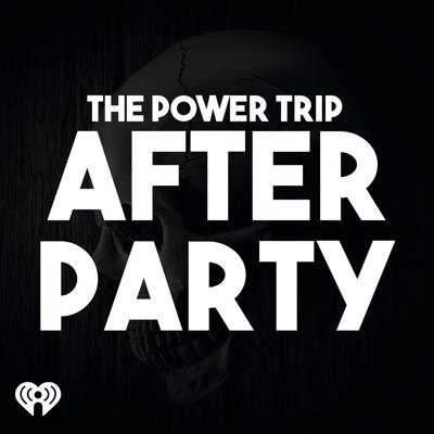 Sometimes three-and-a-half hours is just not enough time to say everything that needs to be said. Sometimes Chad Abbott doesn't want us talking about certain things on the radio. This is the podcast for just those times, an after show after party with The Power Trip where anything goes!
