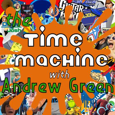 The Time Machine with Andrew Green