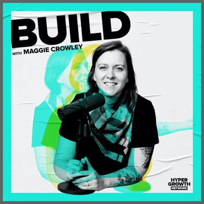 Build from the HYPERGROWTH Network gives you the inside track on all things product and product management. Host Maggie Crowley, former Olympian turned Harvard MBA turned Director of Product Management at Drift, sits down with the best of the best across product management, design and engineering to bring you lessons from product greats at Atlassian, Pluralsight, VMWare and more.