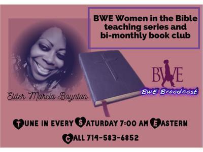 Cover art for BWE Women in the Bible with Elder Marcia Boynton