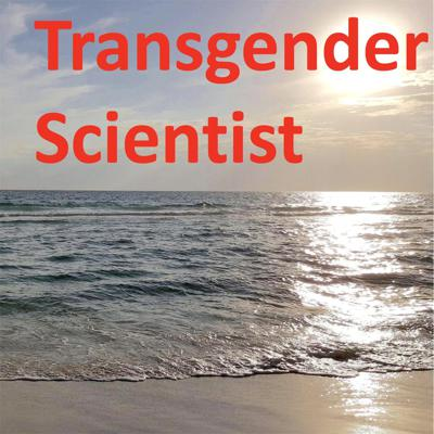 Science applied to current transgender issues. Hosted by Thomas (Dana) Bevan, who holds a Ph.D. in biopsychology and has authored 3 books on trans science.