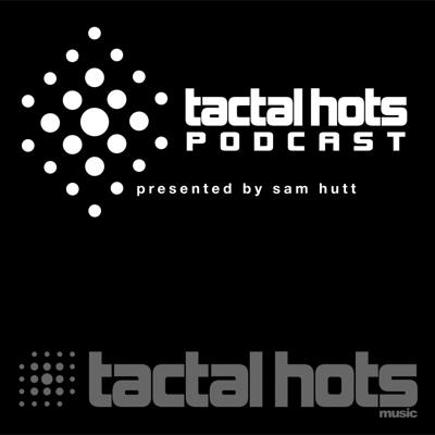 Tactal Hots Podcast #2 November 2013