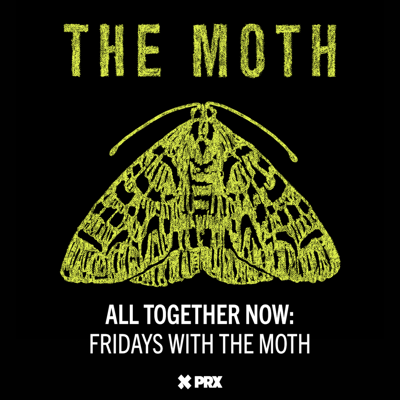 Cover art for All Together Now: Fridays with The Moth - Carol Daniel