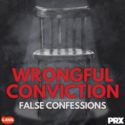 Cover art for Wrongful Conviction: False Confessions - Peter Reilly