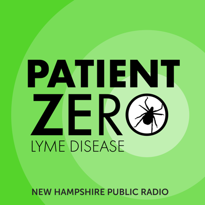 How are medical mysteries solved? And what happens when questions remain? Patient Zero is an investigation of the spaces where people and pathogens collide. This season, we take a deep dive in to the history – and mystery – of one of the fastest spreading epidemics of our time: Lyme disease. Learn more at www.patientzeropodcast.com. A production of New Hampshire Public Radio.