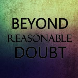 Cover art for Beyond a Reasonable Doubt Pt.3