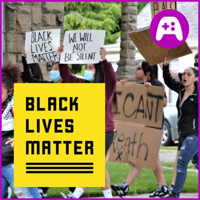 Cover art for Black Lives Matter: What We're Learning - What's Good Games (Ep. 163 )