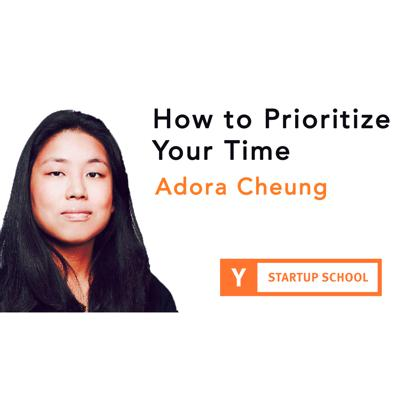 Cover art for How to Prioritize Your Time by Adora Cheung