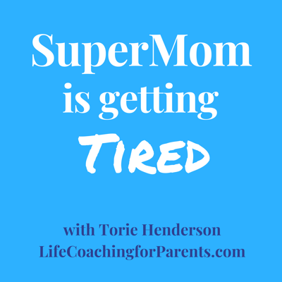 You love being a mom but get overwhelmed, lost and resentful by all the parenting responsibilities. Listen as life coach, teacher and parent educator, Torie Henderson, answers common parenting questions from hard working Supermoms. Are you exhausted from working hard all day but still feel like you haven't accomplished anything? Do you want to feel calm, energized and in control? Then this podcast is for you.