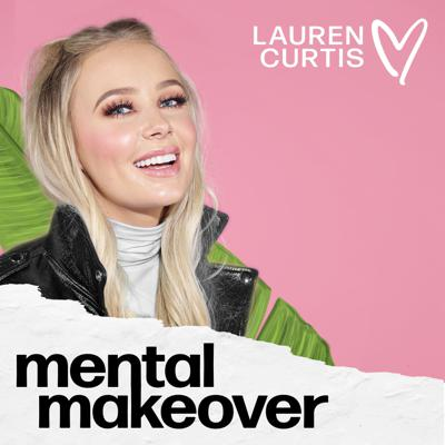 The Mental Makeover podcast shares relatable, honest and actionable advice on all things happiness, body image, self-love, relationships, spirituality and reaching your goals. Hosted by Lauren Curtis, social media influencer with over 7 million followers across her platforms. For more, head to @lozcurtis on Instagram or search Lauren Curtis on YouTube!