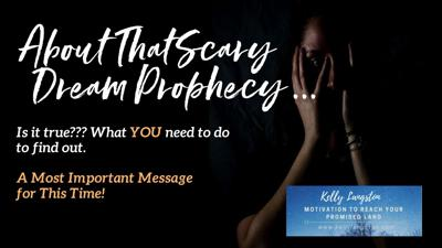 Cover art for About That Scary Dream Prophecy: Is It True? What YOU Need to Do to Find Out