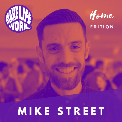 Cover art for Make Life Work with Mike Street