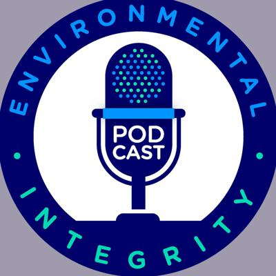 We discuss important environmental issues in the news and investigative reports by the nonprofit, nonpartisan Environmental Integrity Project.