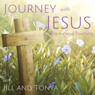 Journey with Jesus Praises and Positivity