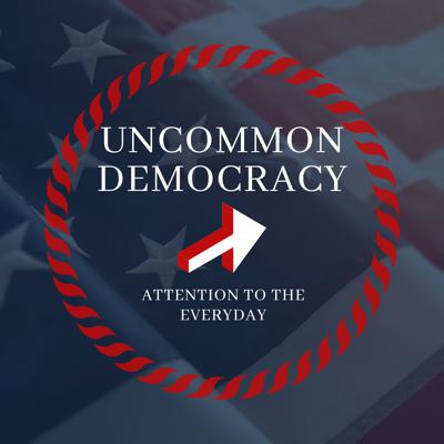 Uncommon Democracy