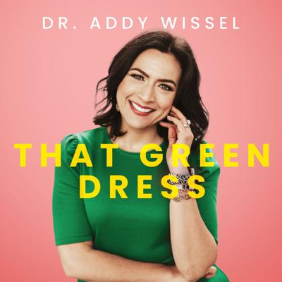 That Green Dress Podcast