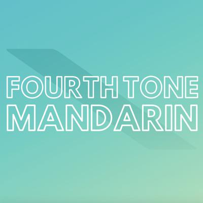 FourthToneMandarin