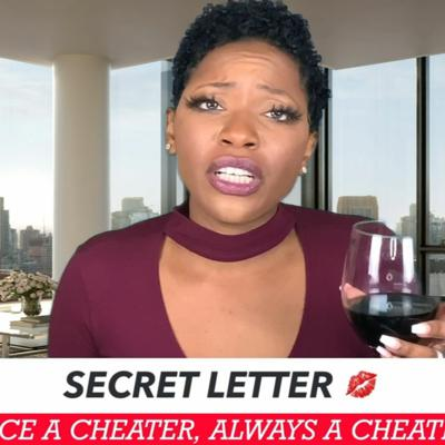 Cover art for ONCE A CHEATER, ALWAYS A CHEATER? - LTGT SECRET LETTER #6