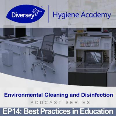 Cover art for Best Practices in Education - Diversey Hygiene Academy - EP14