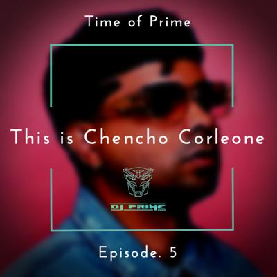 Cover art for Ep. 5 - This Is Chencho Corleone